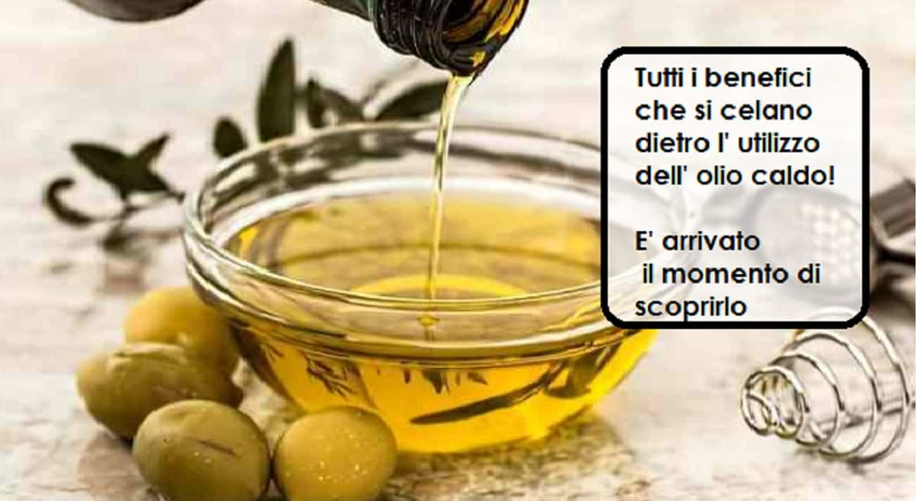 Olio caldo di oliva per massaggio