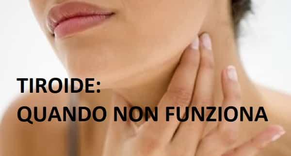Malfunzionamento della tiroide. Cosa provoca al nostro organismo