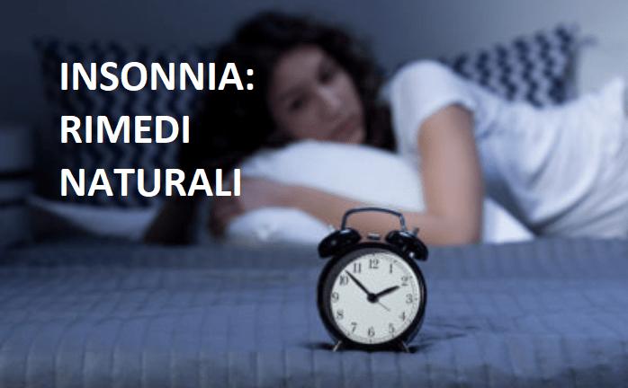 Combattere l' insonnia: i rimedi naturali più efficaci