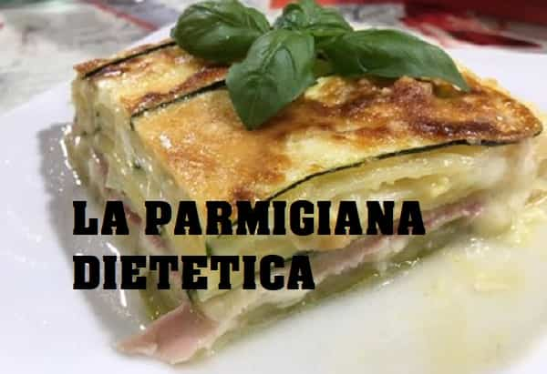 parmigiana dietetica bianca zucchine e patate