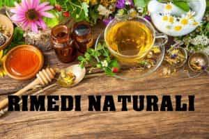 Rimedi naturali, cure naturali, medicina popolare, rimedi della nonna tradizionali, metodi naturali, prodotti naturali